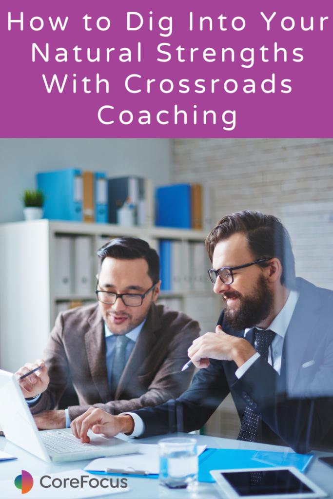 crossroads coaching Corefocus Consulting