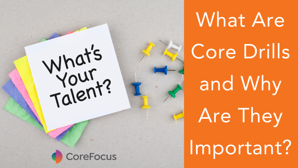 core drills core focus consulting