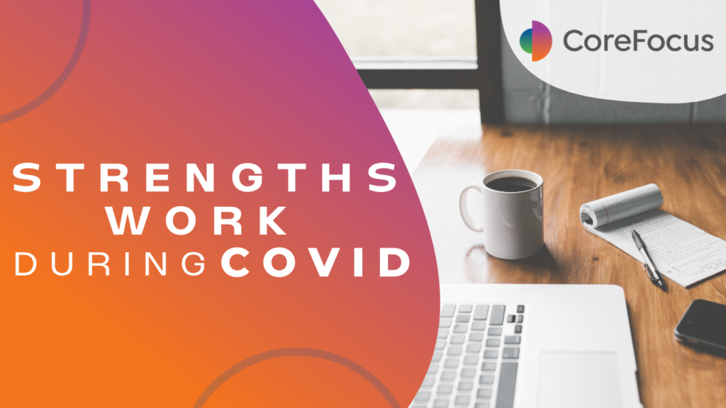 Strengths work during COVID