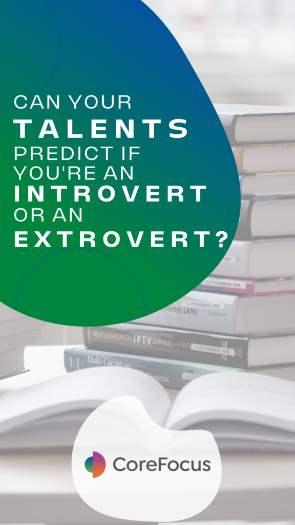 Can you Clifton Strengths talents predict if you're an introvert or an extrovert?